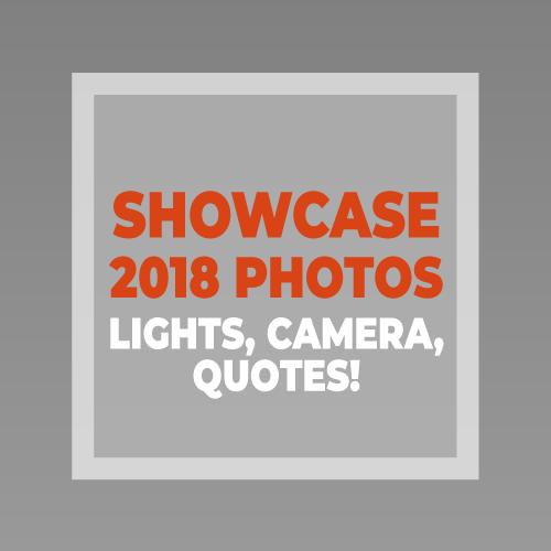 "Showcase 2018 ""Lights, Camera, Quotes"""